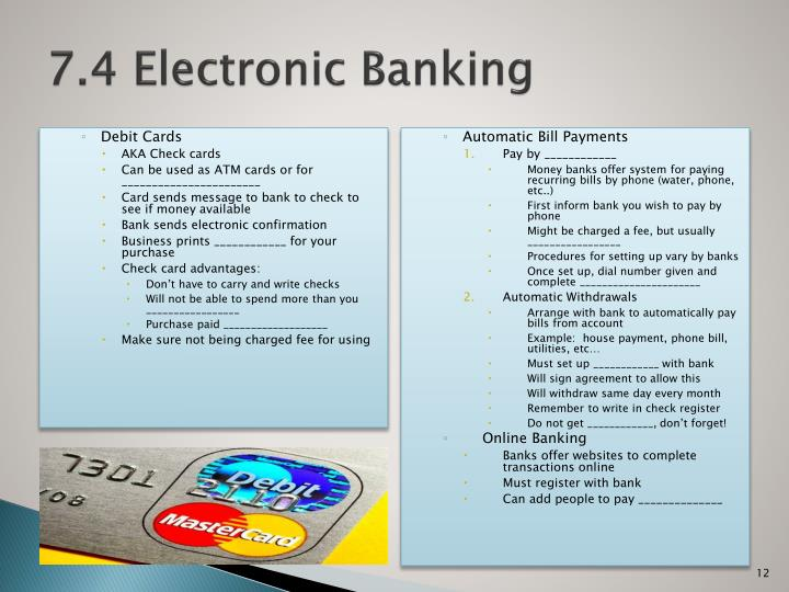 7.4 Electronic Banking