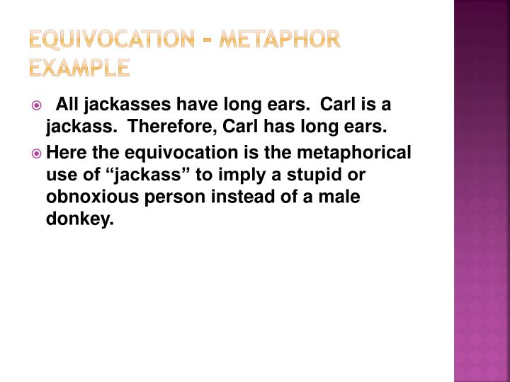 Equivocation – Metaphor Example