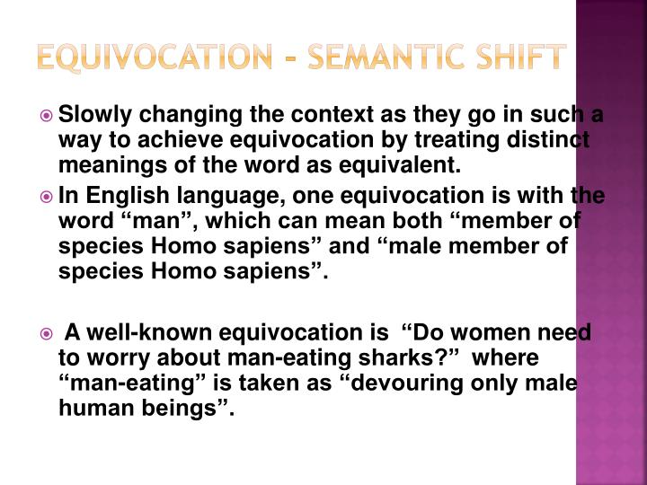 Equivocation - Semantic Shift