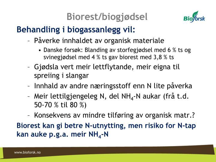 Biorest/biogjødsel