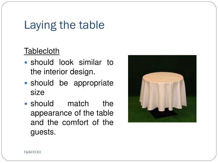 Laying the table