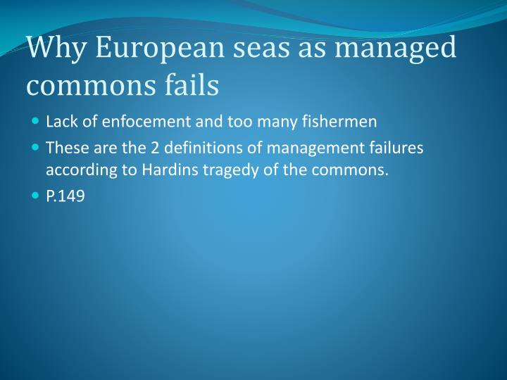 Why European seas as managed commons fails