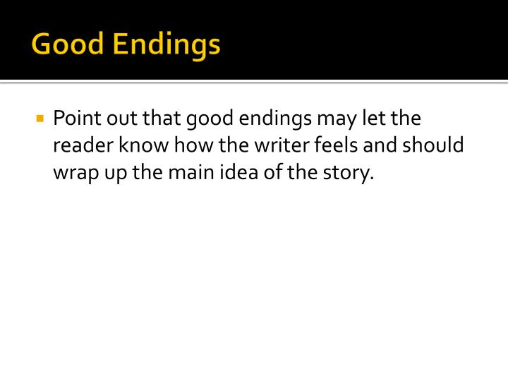Good Endings