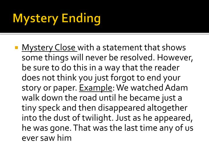 Mystery Ending