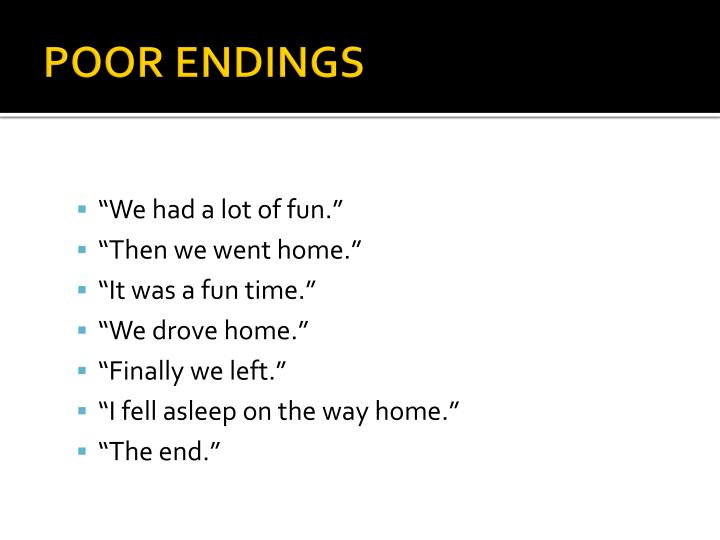POOR ENDINGS