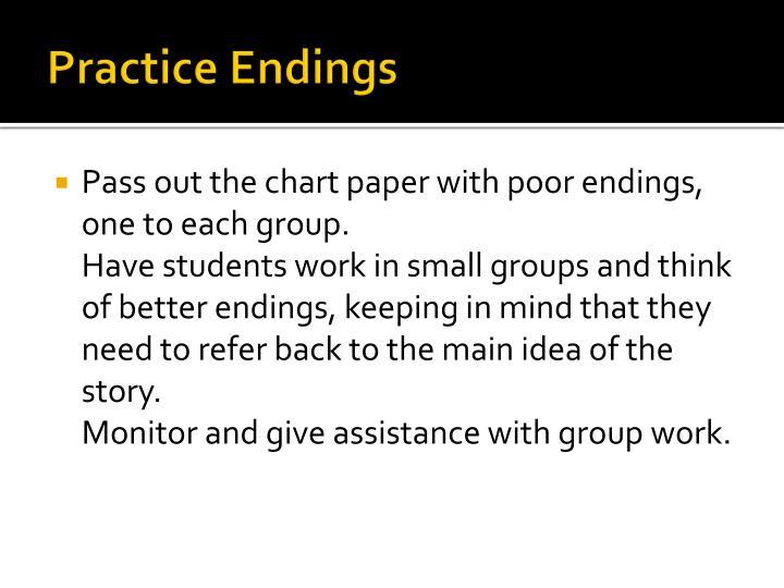 Practice Endings