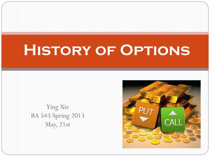 History of options
