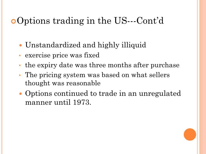 Options trading in the US---Cont'd
