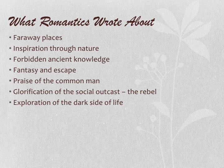 What Romantics Wrote About