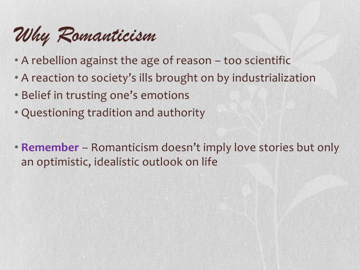 Why Romanticism