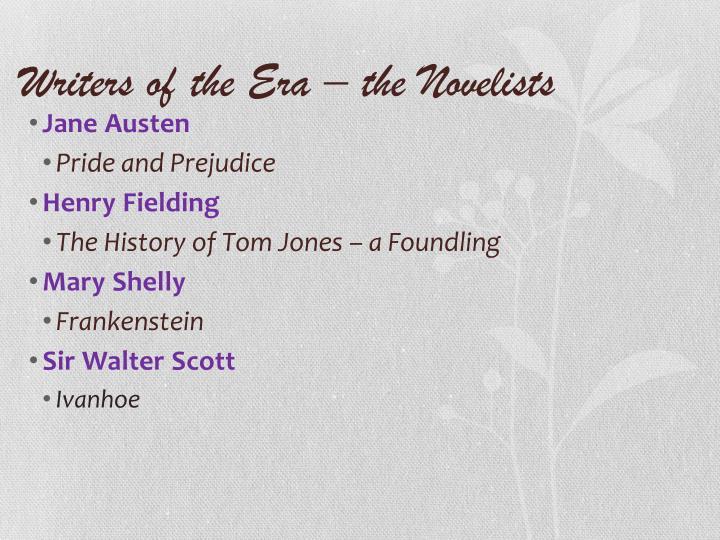 Writers of the Era – the Novelists