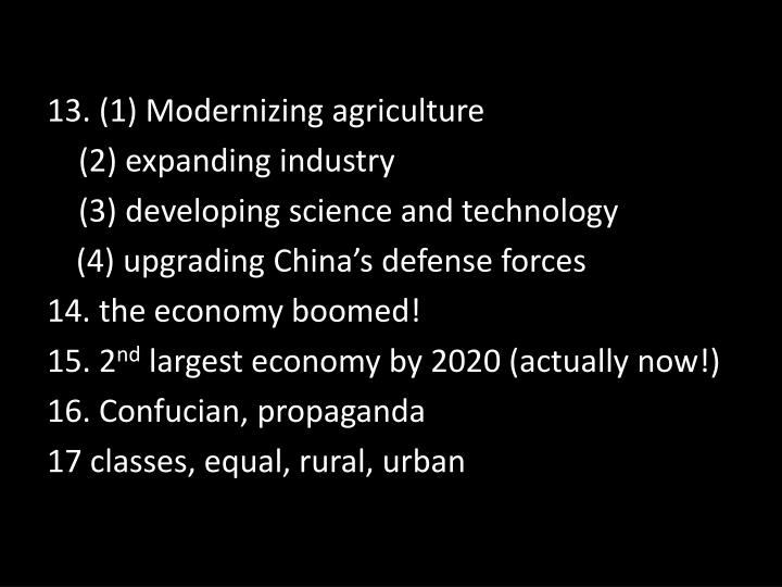 13. (1) Modernizing agriculture