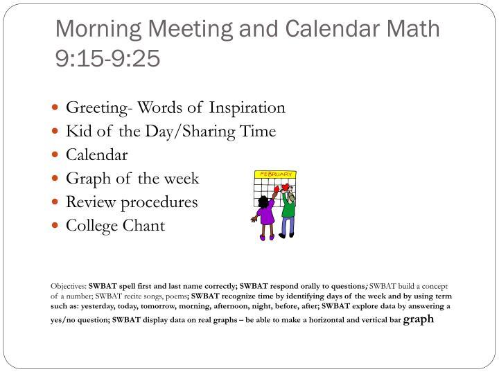 Morning Meeting and Calendar Math 9:15-9:25