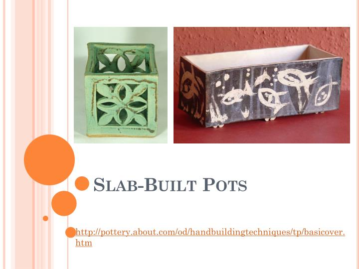 Slab built pots