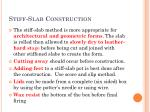 stiff slab construction