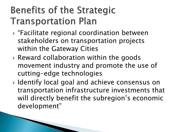 Benefits of the Strategic Transportation Plan