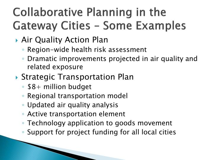 Collaborative Planning in the Gateway Cities – Some Examples