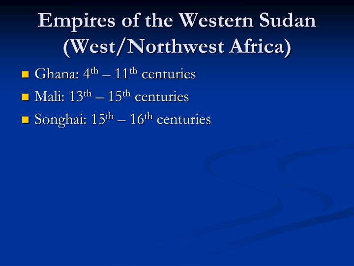 Empires of the Western Sudan
