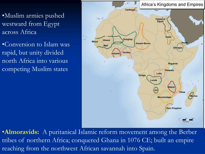 Muslim armies pushed westward from Egypt across Africa