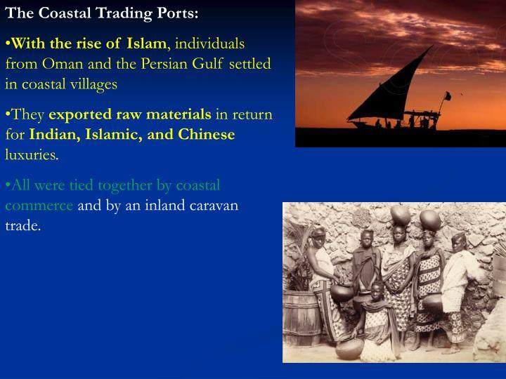 The Coastal Trading Ports: