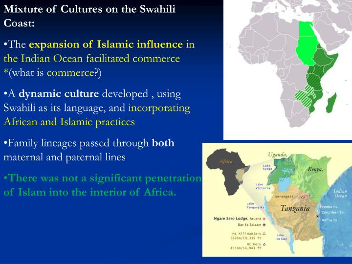 Mixture of Cultures on the Swahili Coast: