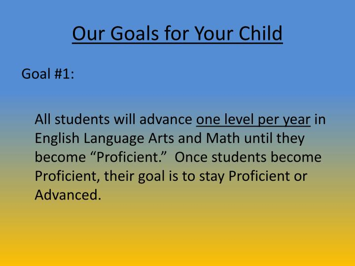 Our Goals for Your Child