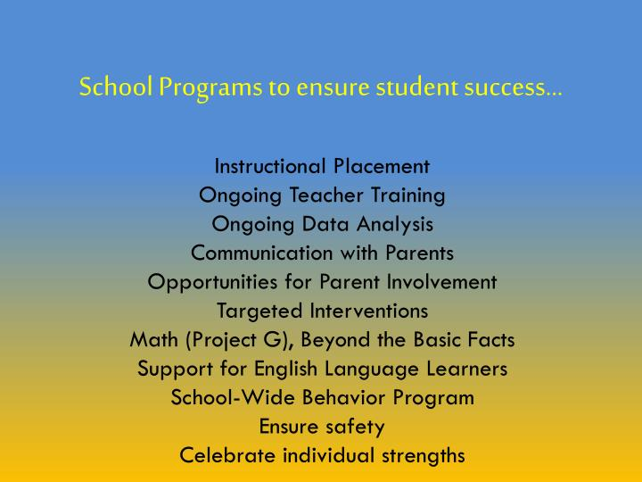 School Programs to ensure student success...