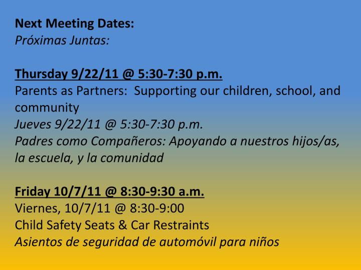 Next Meeting Dates: