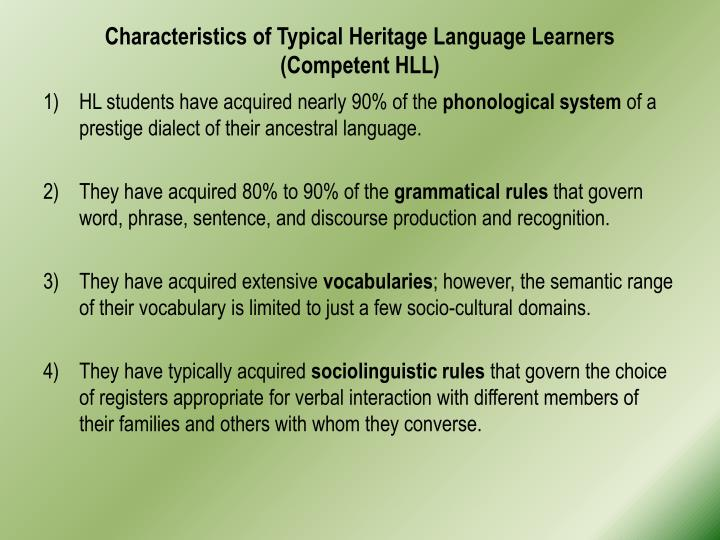 Characteristics of Typical Heritage Language Learners