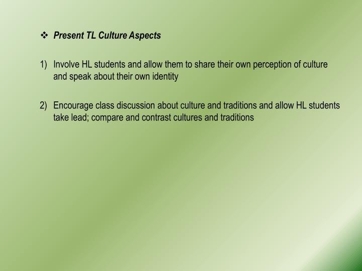 Present TL Culture Aspects