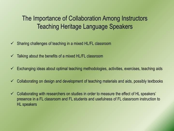 The Importance of Collaboration Among Instructors Teaching Heritage Language Speakers