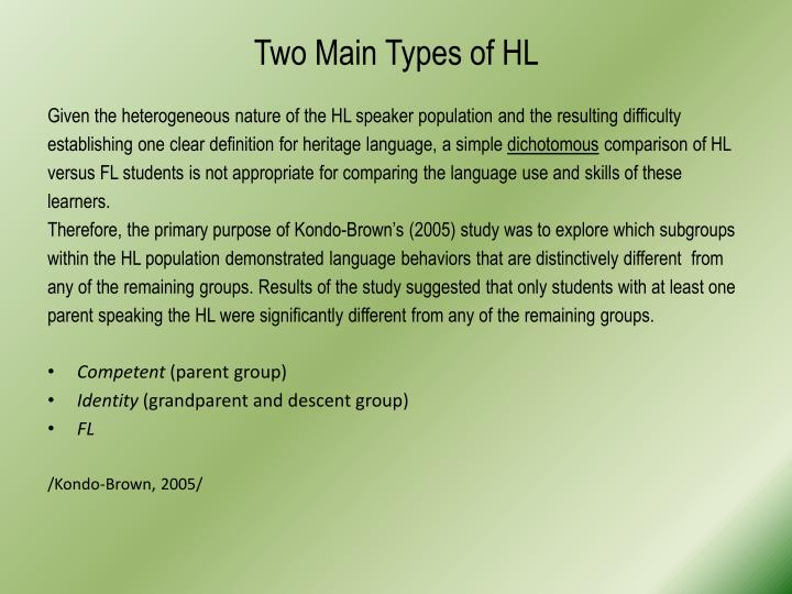 Two Main Types of HL