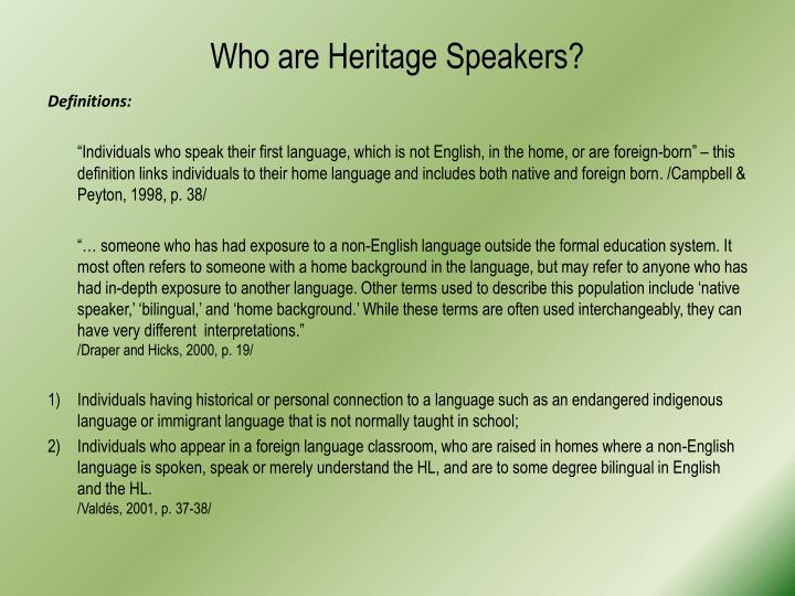 Who are Heritage Speakers?
