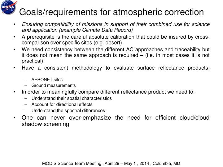 Goals/requirements for atmospheric correction