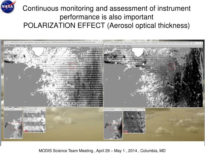 Continuous monitoring and assessment of instrument performance is also important