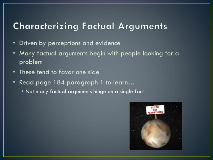 Characterizing Factual Arguments