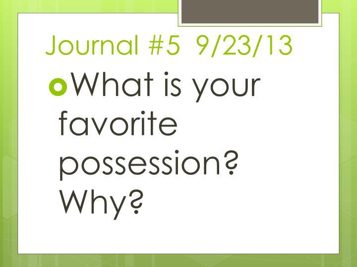 Journal #5  9/23/13