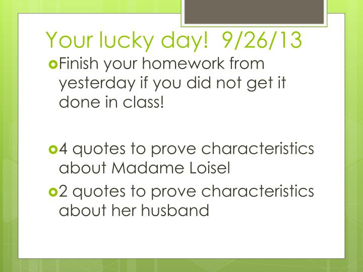 Your lucky day!  9/26/13