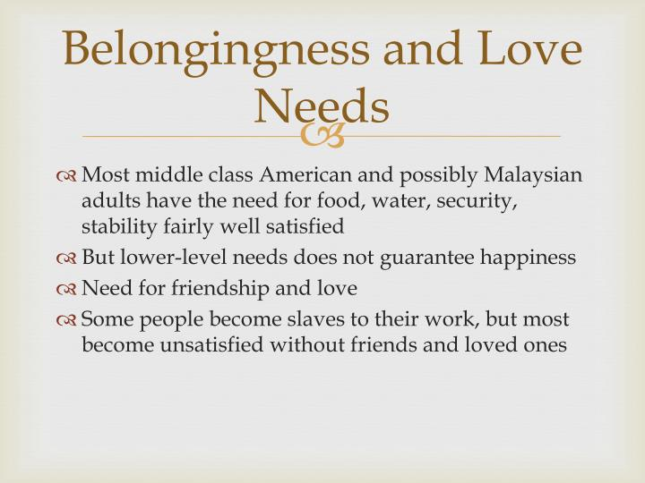 Belongingness and Love Needs