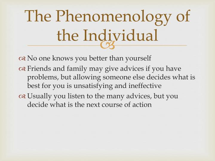 The Phenomenology of the Individual