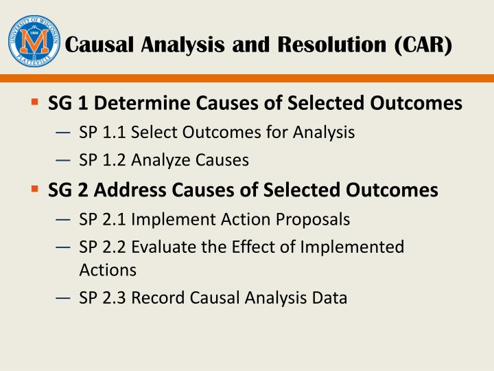Causal Analysis and Resolution (CAR)
