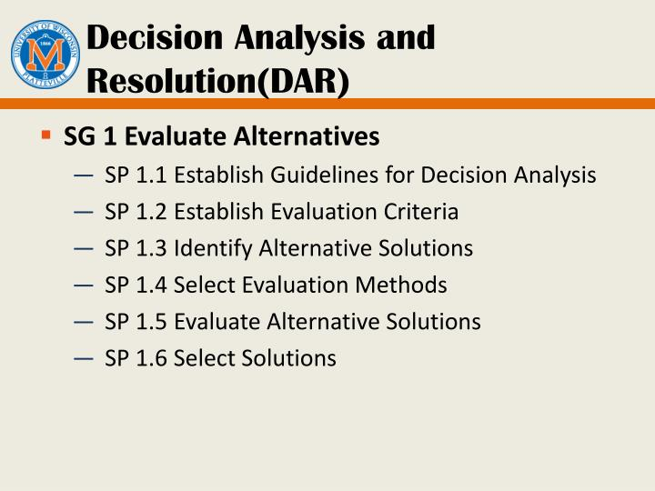 Decision Analysis and Resolution(DAR)