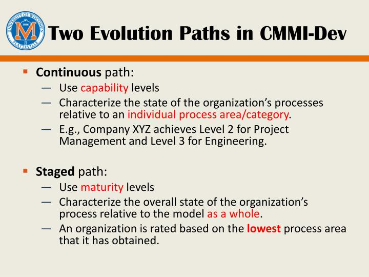 Two Evolution Paths in CMMI-Dev