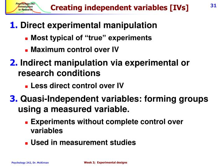 Creating independent variables [IVs]
