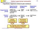 indirect experimental manipulation