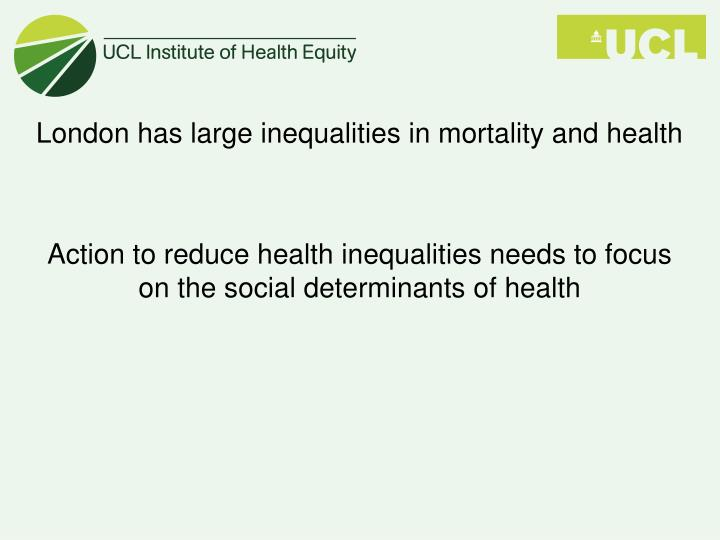 London has large inequalities in mortality and health