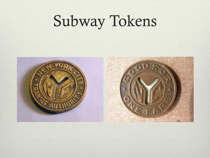 Subway Tokens