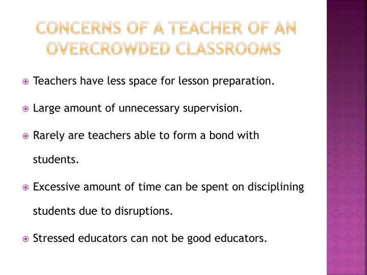 Concerns of a Teacher of an overcrowded classrooms