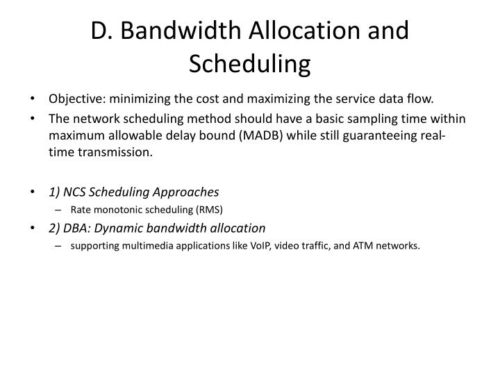 D. Bandwidth Allocation and Scheduling