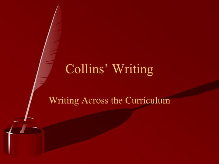 Collins' Writing